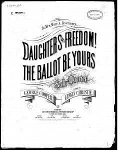 "sheet music for the suffrage song ""Daughter of Freedom! The Ballot Be Yours."""