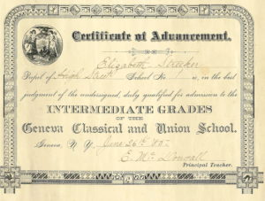Cerfificate of Advancement qualifies Elizabeth Streeker for the intermediate grades of the Classical and Union School, 1885.