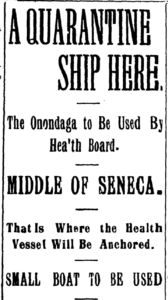 Newspaper article: A Quarantine Ship Here. The Onondaga to be used by Health Board.