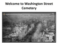 Title of Welcome to Washington Street Cemetery over black and white aerial view down a street towards fields.